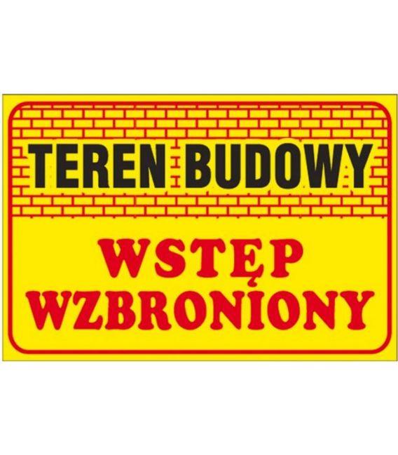 """Tablica budowlana """"Teren budowy Wstęp wzbroniony"""" Z-TB16"""